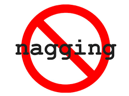 how to stop nagging