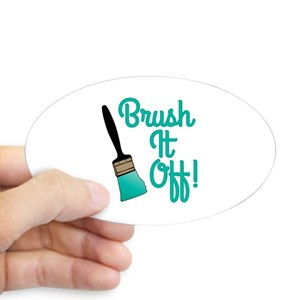 BRUSH IT OFF